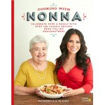 The Cooking with Nonna Cookbook - With Dedication