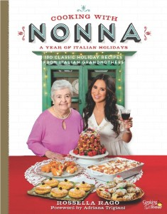 The Cooking with Nonna Cookbook: A Year of Italian Holidays - With Dedication